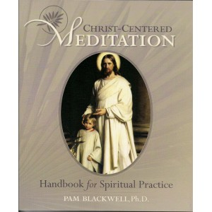 Christ-Centered Meditation