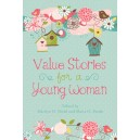 Values Stories for a Young Woman