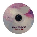 Why Weight? (Scripting for Weight)