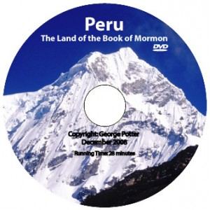Peru: The Land of the Book of Mormon