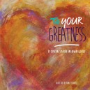 To Your Greatness