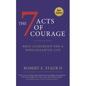 The 7 Acts of Courage