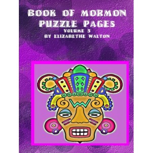 Book of Mormon Puzzles Pages Volume 3