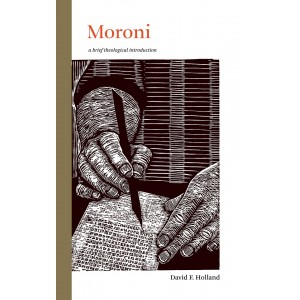 Moroni: a brief theological introduction