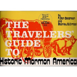 Travelers' Guide to Historic Mormon America