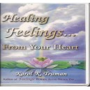 Healing Feelings From Your Heart - Book on CD