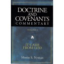 Doctrine and Covenenants Commentary Vol. 2 It Came From God