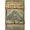 Mormon Names in Maya Stone