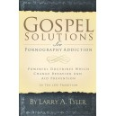 Gospel Solutions for Pornography Addiction