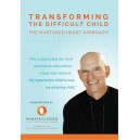 Transforming the Difficult Child: Audio CD