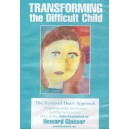 Transforming the Difficult Child - 3 hr. DVD