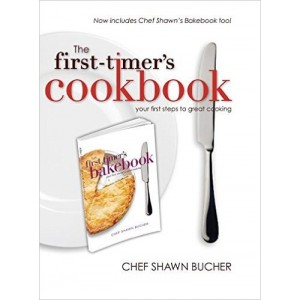 The First-Timer's Cookbook: And Bakebook