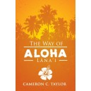 The Way of Aloha: Lanai