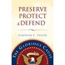 Preserve, Protect & Defend