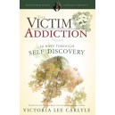 The Victim Addiction Presents 30 Days Through Self Discovery
