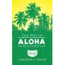 The Way of Aloha: Moloka'i